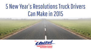 5-New-Years-Resolutions-Truck-Drivers-Can-Make-in-2015-United-truck