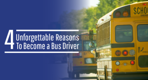 Embrace a new career path and become a bus driver!