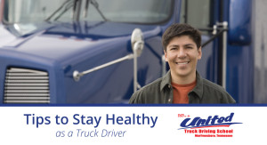 Tips to Stay Healthy as a Truck Driver