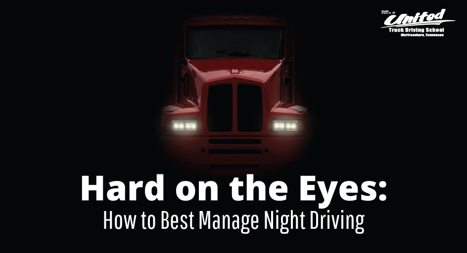Hard on the Eyes: How to Best Manage Night Driving