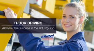 Truck Driving: Women Can Succeed in the Industry Too
