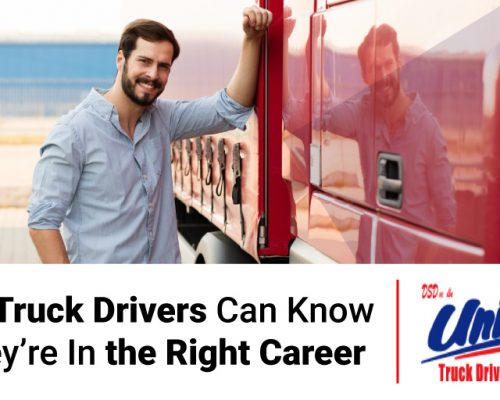 blog image of a male truck driver standing beside a red semi-truck; blog title: how truck drivers can know they're in the right career