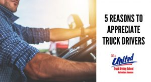 blog image of a man driving a semi truck; blog title: 5 reasons to appreciate truck drivers