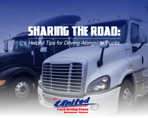 Sharing the Road: Helpful Tips for Driving Alongside Trucks