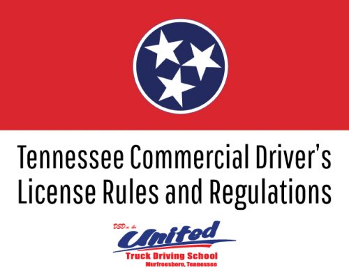 Tennessee Commercial Driver's License Rules and Regulations